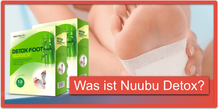 Was ist Nuubu Detox Patches